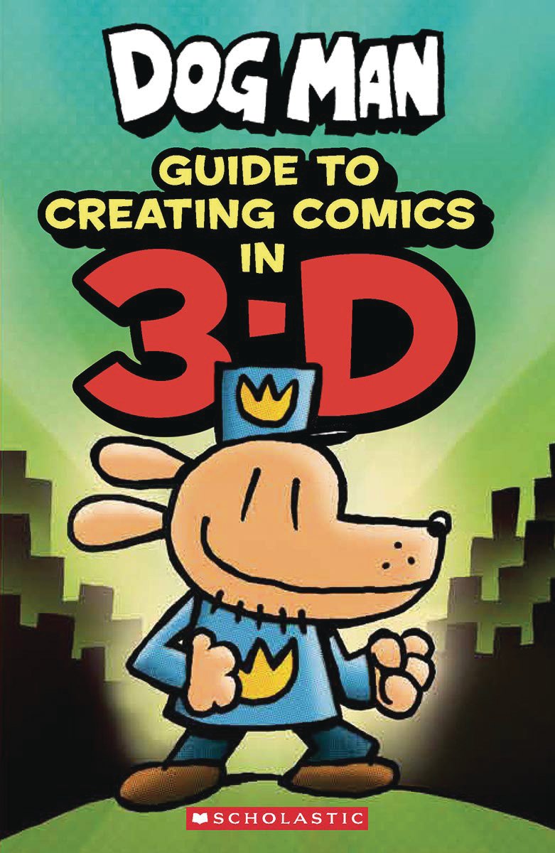 DOG MAN GUIDE TO CREATING COMICS IN 3-D
