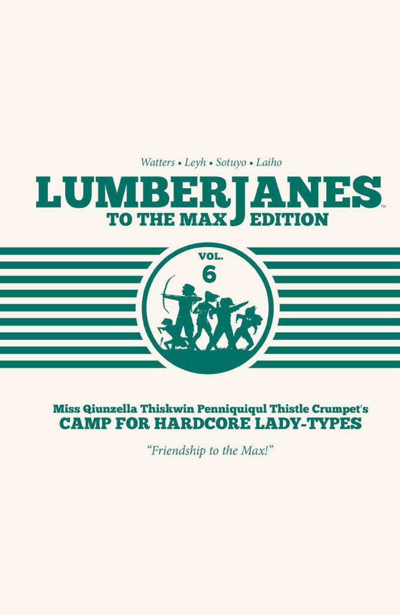 LUMBERJANES TO MAX ED HC VOL 06